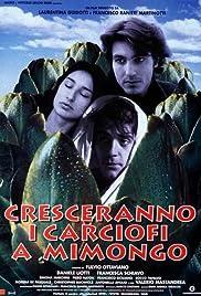 Cresceranno i carciofi a Mimongo Poster