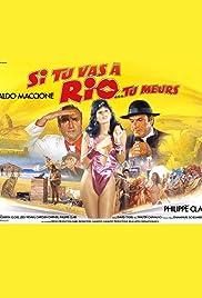 Si tu vas à Rio... tu meurs Poster