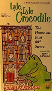 Lyle, Lyle Crocodile: The Musical - The House on East 88th Street by