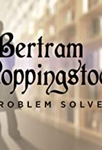 Bertram Poppingstock: Problem Solver