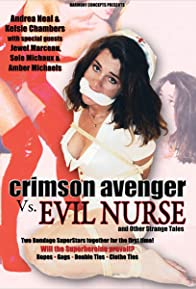 Primary photo for Crimson Avenger vs. Evil Nurse and Other Strange Events