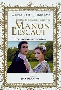 Primary photo for Histoire du chevalier Des Grieux et de Manon Lescaut