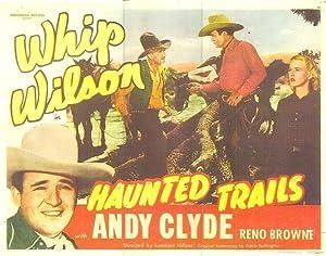 Lambert Hillyer Haunted Trails Movie