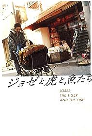 Joze to tora to sakana tachi (2003) Poster - Movie Forum, Cast, Reviews