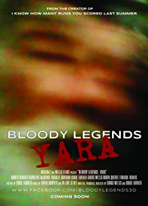 Bloody Legends: Yara (2016)