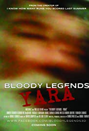Watch Full HD Movie Bloody Legends: Yara (2016)