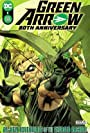 'Green Arrow: 80th Anniversary 100-Page Super Spectacular #1' Review