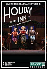 Primary photo for Holiday Inn: The New Irving Berlin Musical - Live
