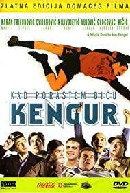 Kad porastem bicu Kengur (2004) Poster - Movie Forum, Cast, Reviews