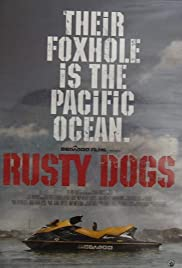 Rusty Dogs Poster