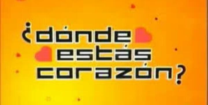 Dónde Estás Corazón Tv Series 2003 Imdb