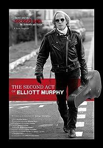 Best divx movie downloads The Second Act of Elliott Murphy [4K