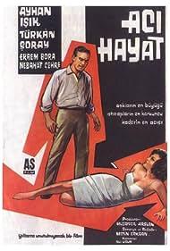 Ayhan Isik and Türkan Soray in Aci hayat (1962)