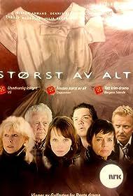 Størst av alt (2007)