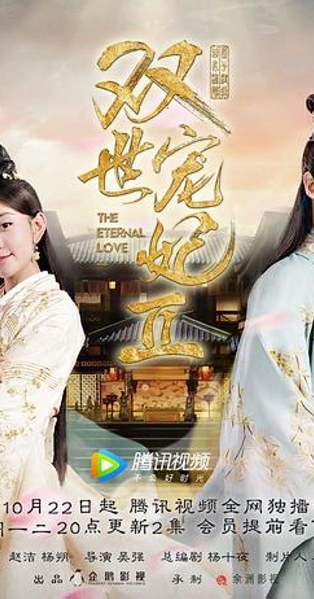 The Eternal Love (TV Series 2017– ) - IMDb