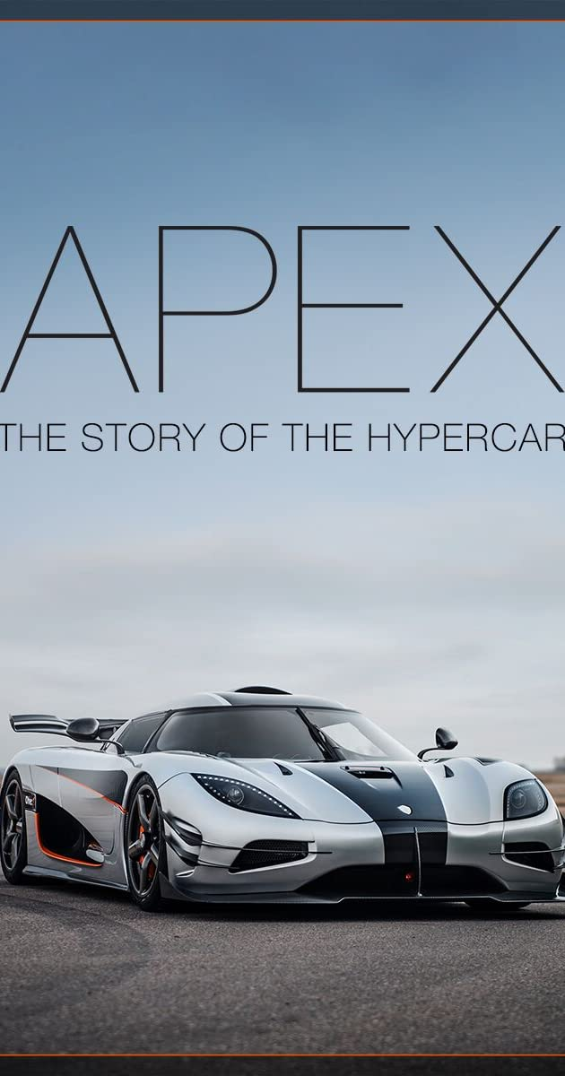Apex: The Story of the Hypercar (2016) - IMDb