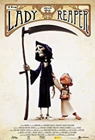 The Lady and the Reaper (La dama y la muerte) (2009)