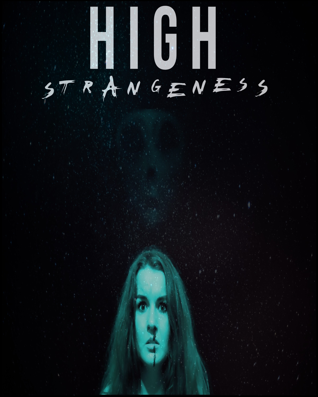High Strangeness (2021) - IMDb