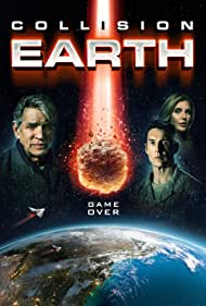 Collision Earth (2020) Poster - Movie Forum, Cast, Reviews