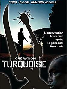 Opération Turquoise (2007 TV Movie)