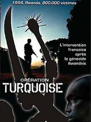 Opération Turquoise (2007)