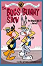 The Bugs Bunny Show (1960) Poster