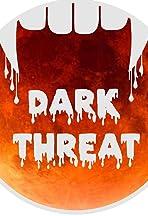 Dark Threat