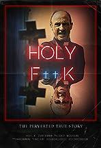Holy F__k