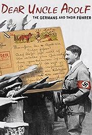 Lieber Onkel Hitler - Briefe an den Führer Poster