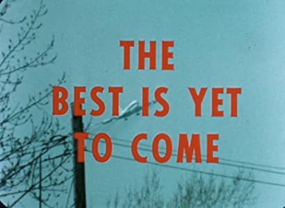 Movie trailer mp4 download The Best is Yet to Come [mov]