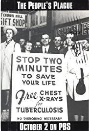 The People's Plague: Tuberculosis in America Poster