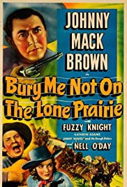 Bury Me Not on the Lone Prairie Poster