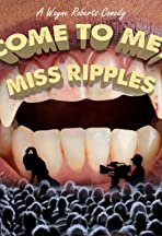 Come to Me Miss Ripples