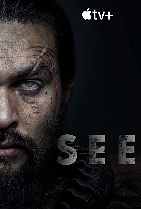 See (2019–) English Netflix WEB-DL - 480P | 720P - x265 HEVC - 350MB - Download & Watch Online With English Subtitle Movie Poster - mlsbd