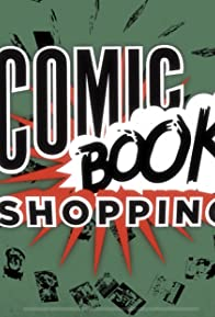 Primary photo for Comic Book Shopping