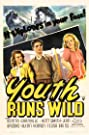 Youth Runs Wild (1944) Poster