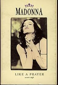 Madonna in Madonna: Like a Prayer (1989)