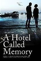 Hotel Called Memory