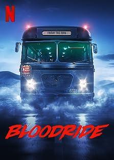 Bloodride (2020– )