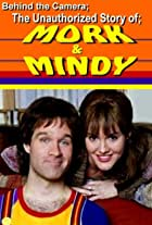 Behind the Camera: The Unauthorized Story of Mork & Mindy