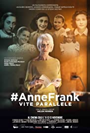 #Anne Frank Parallel Stories (2019) #AnneFrank - Parallel Stories 1080p