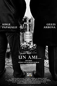 Most recommended movie to watch Un ami... by [hdv]