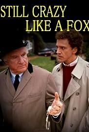 Still Crazy Like a Fox(1987) Poster - Movie Forum, Cast, Reviews
