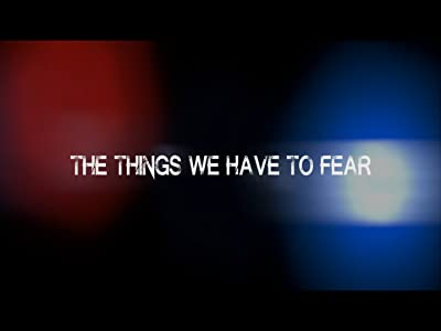 Movie downloads website legal The Things We Have to Fear by none [320x240]