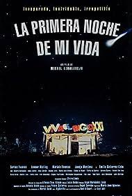La primera noche de mi vida (1998)