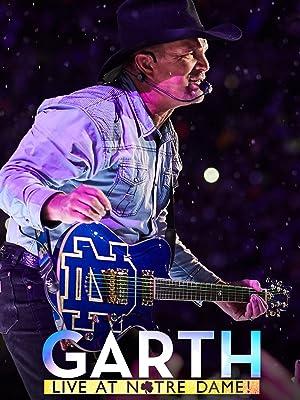 Garth: Live at Notre Dame