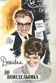 Dozhivyom do ponedelnika (1968) Poster - Movie Forum, Cast, Reviews