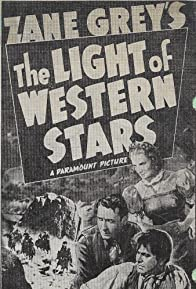 Primary photo for The Light of Western Stars
