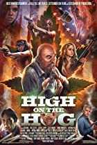 High on the Hog (2017) Poster