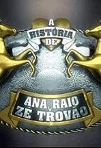 A História de Ana Raio e Zé Trovão